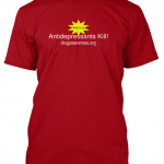 ANTIDEPRESSANTS KILL-TeeSpring